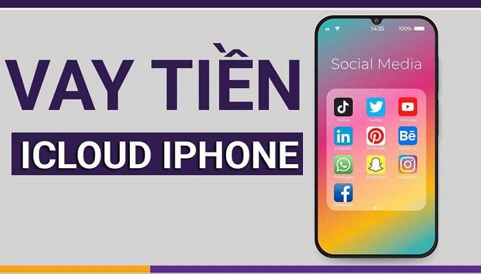 Vay tiền bằng Iphone đang phổ biến gần đây