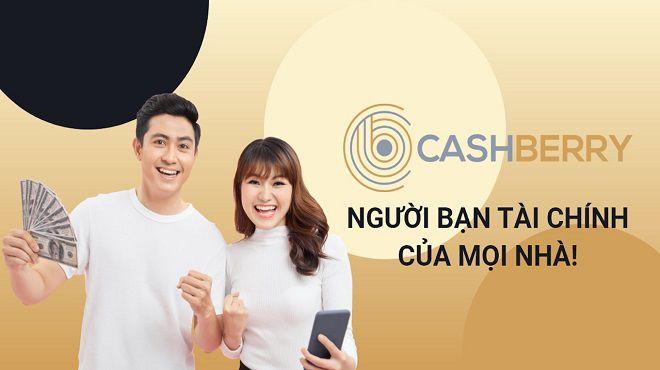 Dễ dàng đăng ký khoản vay tại CashBerry