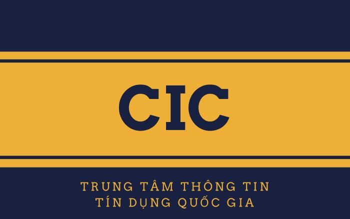 CIC - Trung tâm thông tin tín dụng quốc gia
