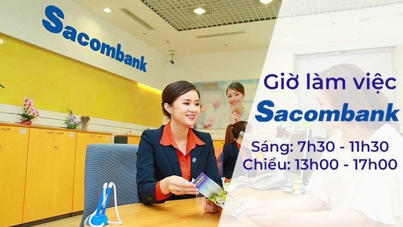 Giờ làm việc của ngân hàng Sacombank