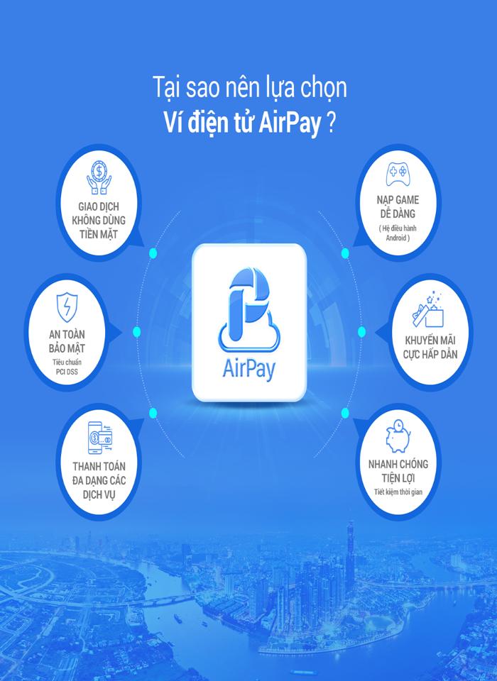 Tiện ích của ví điện tử Airpay
