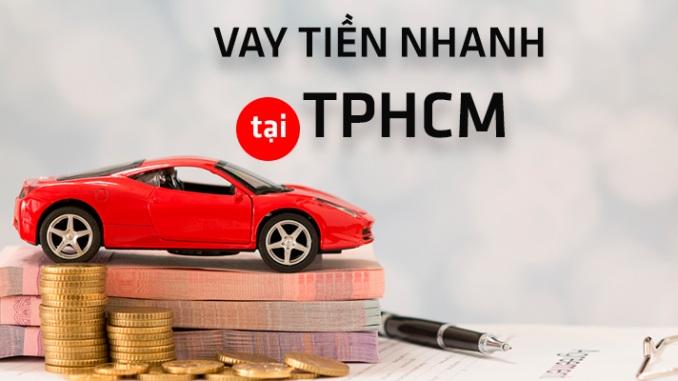 Vay tiền nhanh TPHCM lãi suất thấp nhất